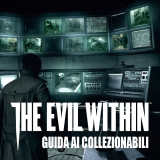 The Evil Within – Guida ai Collezionabili I