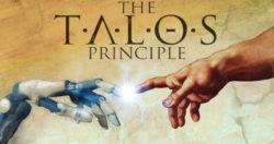 The Talos Principle – Recensione