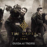 The Order 1886 – Guida ai Trofei