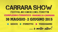 Carrara Show 2015 – Le fiere del fumetto in espansione