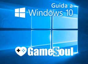 Guida a Windows 10: tutto quello che c'è da sapere