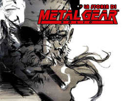 La trama di Metal Gear Solid (passo per passo) – Speciale