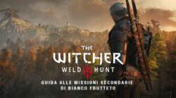 The Witcher 3 – Guida alle Missioni Secondarie di Bianco Frutteto