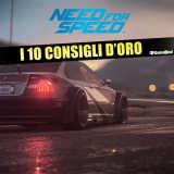 Need for Speed: i 10 Consigli d'Oro – Guida