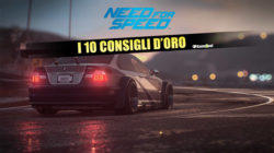 Need for Speed: i 10 Consigli d'Oro – Guida