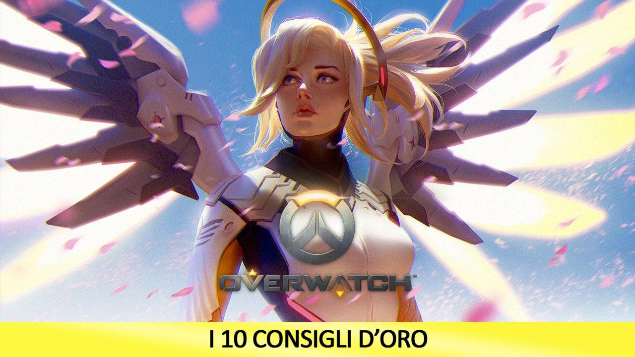 Overwatch: i 10 consigli d'Oro – Guida