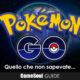 Pokémon GO – Guida: Quello che non sapevate …