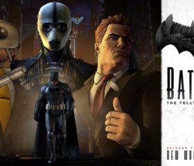 "Batman: The Telltale Series – Episode 3 ""New World Order"" – Recensione"