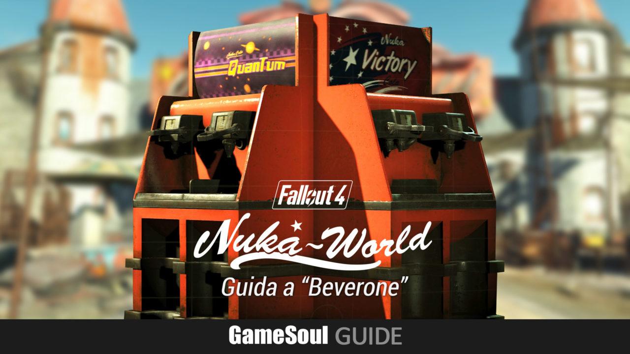"""Fallout 4: Nuka World – Guida all'Obiettivo e Trofeo """"Beverone"""""""