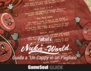 """Fallout 4: Nuka World – Guida alla missione """"Un Cappy in un Pagliaio"""""""