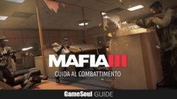 Mafia III – Guida al Combattimento