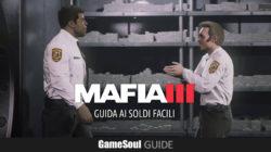 Mafia III – Guida ai Soldi Facili