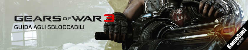 Gears Of War 3 - Guida agli sbloccabili