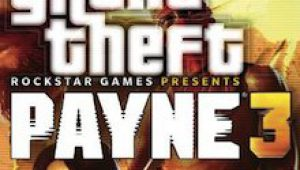Grand Theft Payne 3