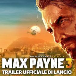 Max Payne 3: Trailer Ufficiale di Lancio!