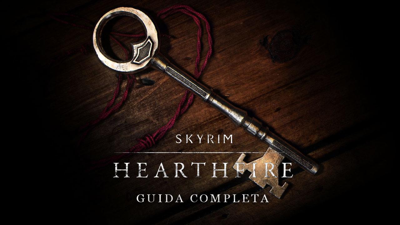 Skyrim: Hearthfire – Guida completa