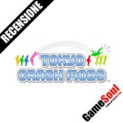 Tokyo Crash Mobs – La Recensione