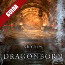 Skyrim: Dragonborn – Guida Completa II