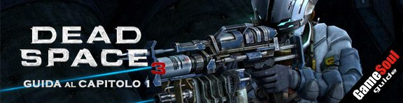 banner_guida-deadspace3-cap1