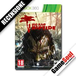 Dead Island: Riptide – La Recensione