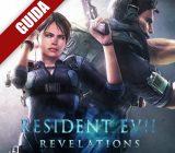 Resident Evil Revelations: Guida Obiettivi/Trofei Raid