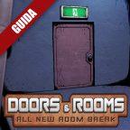 Doors & Rooms – Guida completa I
