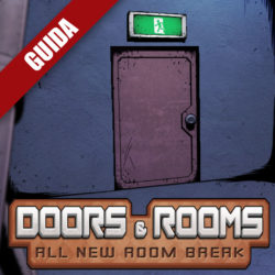 Doors & Rooms – Guida completa I