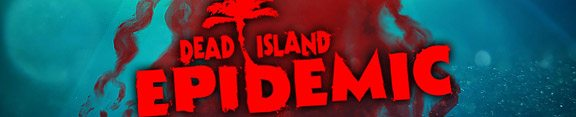 deadisland-epidemic-banner