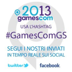 #GamesComGS: il coverage continua sui social network!