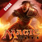 "Magic 2014 Guida al Deck Building: ""Onda di Fuoco"""