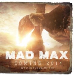 Mad Max – Anteprima [GamesCom 13]