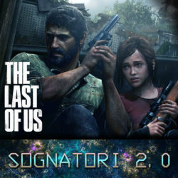 Sognatori 2.0: The Last of Us