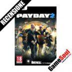 Payday 2 – La Recensione