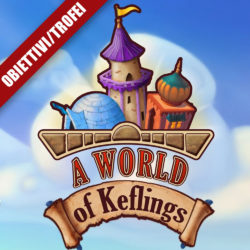 A World of Keflings – Guida obiettivi