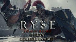 Ryse: Son of Rome – Guida ai Collezionabili I