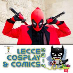 Lecce Cosplay & Comics 2014: noi ci siamo stati!!