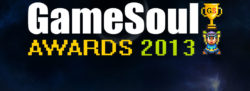 Welcome to The GameSoul Awards 2013!