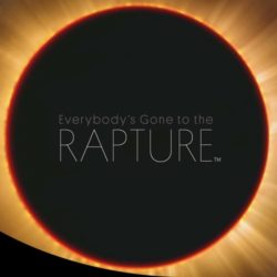 Everybody's Gone to the Rapture non uscirà nel 2014