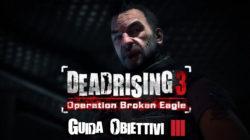 Dead Rising 3 – Guida Obiettivi III