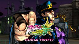 JoJo's Bizarre Adventure: All-Star Battle – Guida Trofei I