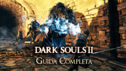 Dark Souls II – Guida all'Evoluzione del Personaggio