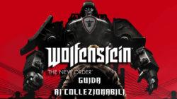 Wolfenstein The New Order – Guida ai Collezionabili II