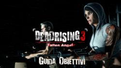 Dead Rising 3 – Guida Obiettivi IV
