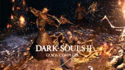 Dark Souls II – Guida Completa X