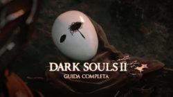 Dark Souls II – Guida Completa XI
