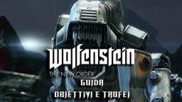 Wolfenstein The New Order – Guida Obiettivi e Trofei I