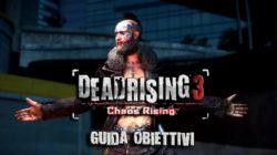 Dead Rising 3 – Guida Obiettivi V