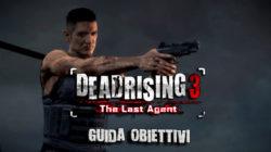 Dead Rising 3 – Guida Obiettivi VI