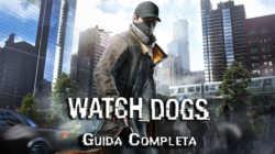 Watch_Dogs – Guida Completa I