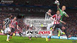 Un giorno con PES 2015 e GameSoul!
